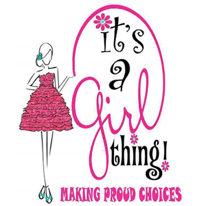 It's a Girl Thing: Making Proud Choices Logo