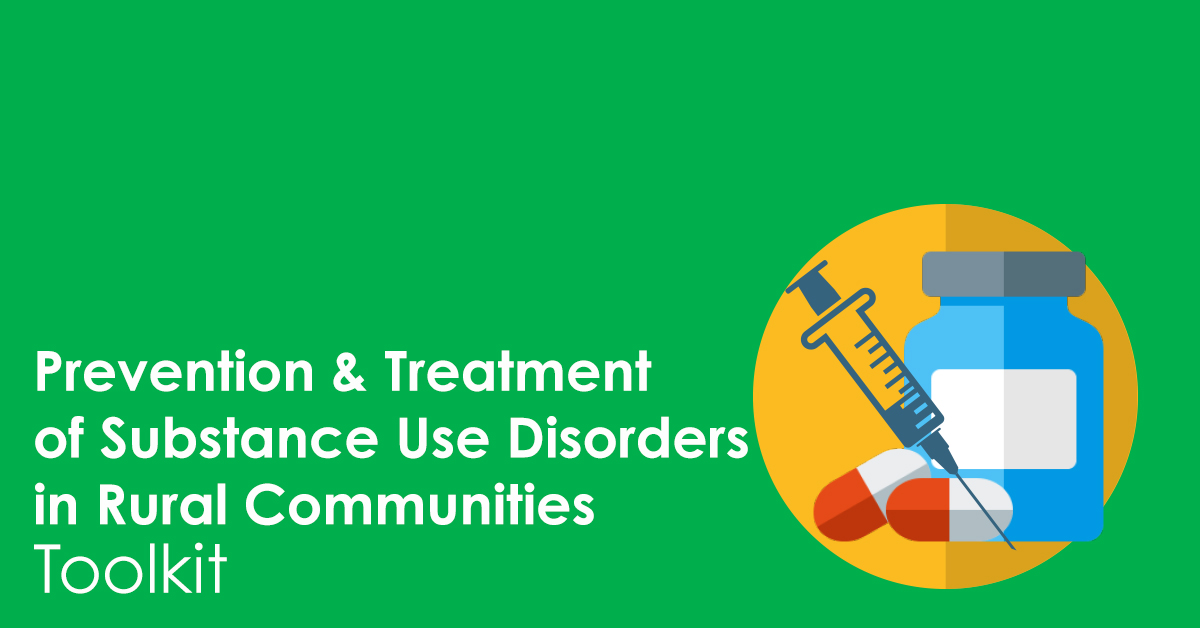 rural prevention and treatment of substance use disorder toolkit