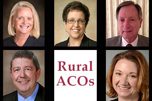 Five rural Accountable Care Organization leaders